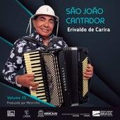 São João Cantador, Vol. 15 de CANTOR ERIVALDODE CARIRA