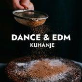 Kuhanje : Dance & EDM von Various Artists