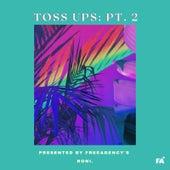 Toss Ups: Pt. 2 van Roni