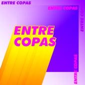 Entre Copas by Various Artists