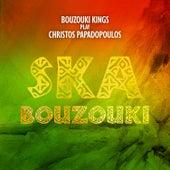 Ska Bouzouki by Bouzouki Kings