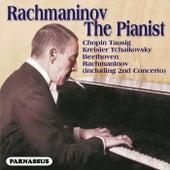 Rachmaninov the Pianist von Sergei Rachmaninov