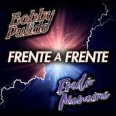 Frente A Frente Bobby Pulido - Emilio Navaira by Bobby Pulido