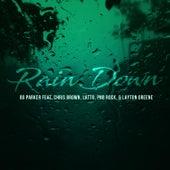 Rain Down (feat. PnB Rock & Latto) von OG Parker