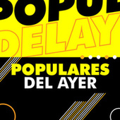 Populares del ayer by Various Artists