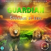 Spreading The Love by Guardian