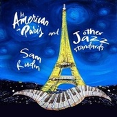 An American in Paris and Other Jazz Standards de Sam Rudin