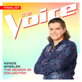 The Season 20 Collection (The Voice Performance) by Kenzie Wheeler