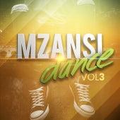 Mzansi Dance: Vol 3 by Various Artists