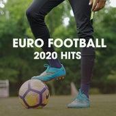 EUFA EURO 2020 HITS von Various Artists