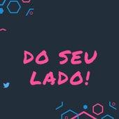 Do Seu Lado! by David Kampos