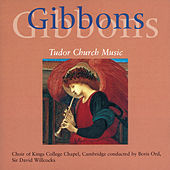 Gibbons: Church Music de Choir of King's College, Cambridge
