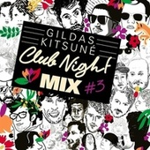 Gildas Kitsuné Club Night Mix #3 von Gildas