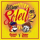 Kitsuné Soleil Mix 2 by Gildas Kitsuné & Jerry Bouthier by Gildas Kitsuné