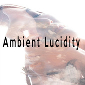 Ambient Lucidity by Color Noise Therapy