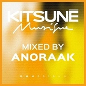 Kitsuné Musique Mixed by Anoraak (DJ Mix) by Anoraak