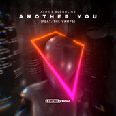 Another You (feat. The Vamps) by Alok