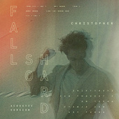 Fall So Hard (Acoustic Version) von Christopher