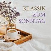 Klassik zum Sonntag von Various Artists