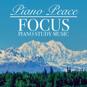 Focus: Piano Study Music by Piano Peace