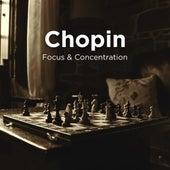 Chopin: Focus & Concentration de Various Artists