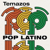 Temazos Pop Latino de Various Artists