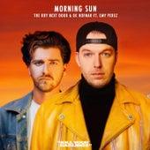 Morning Sun de The Boy Next Door