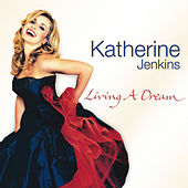 Living A Dream von Katherine Jenkins