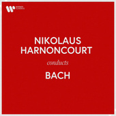 Nikolaus Harnoncourt Conducts Bach von Nikolaus Harnoncourt