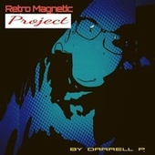 Retro Magnetic Project de Various Artists