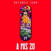 A Mis 20 de Natanael Cano