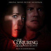 The Conjuring: The Devil Made Me Do It (Original Motion Picture Soundtrack) by Joseph Bishara