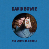 The Width Of A Circle by David Bowie