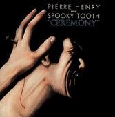 Ceremony von Pierre Henry