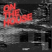 On the House, Vol. 23 von Various Artists