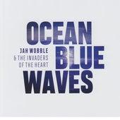 Ocean Blue Waves de Jah Wobble