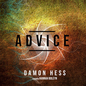 Advice (feat. Hannah Boleyn) von Damon Hess