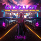 Camelot (feat. Smash Mouth) by Timmy Trumpet