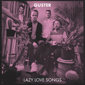 Lazy Love Songs von Guster
