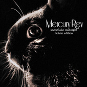 Snowflake Midnight (Deluxe Edition) by Mercury Rev