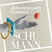 Jean-Bernard Pommier Plays Schumann by Jean-Bernard Pommier