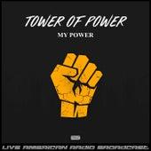 My Power (Live) de Tower of Power