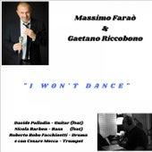 I Won't Dance by Massimo Faraò