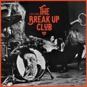 The Break up Club de Fertile Hump