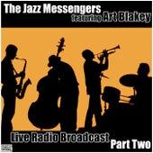 Live Radio Broadcast Part Two (Live) de Jazz Messengers