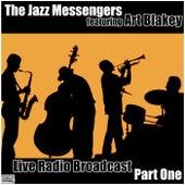 Live Radio Broadcast Part One (Live) de Jazz Messengers
