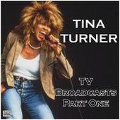 TV Broadcasts Part One (Live) de Tina Turner