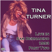 Live in San Bernadino 1993 Part Two (Live) de Tina Turner