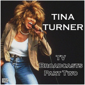 TV Broadcasts Part Two (Live) de Tina Turner