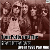 Live in 1993 Part One (Live) de Tom Petty